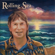 VALLEY, JIM - ROLLING SEA