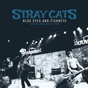 STRAY CATS - BLUE EYES & FISHNETS (2LP)