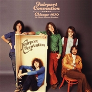 FAIRPORT CONVENTION - CHICAGO 1970 (2LP)