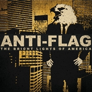 ANTI-FLAG - THE BRIGHT LIGHTS OF AMERICA (2LP)