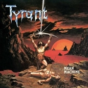 TYRANT - MEAN MACHINE (BLACK)