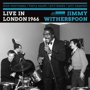 WITHERSPOON, JIMMY -WITH DICK MORRISSEY QUARTET- - LIVE IN LONDON 1966