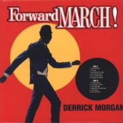 MORGAN, DERRICK - FORWARD MARCH!