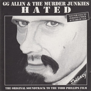 ALLIN, G.G. -& THE MURDER JUNKIES- - HATED O.S.T
