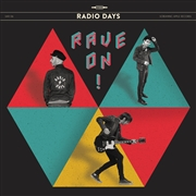 RADIO DAYS - RAVE ON!