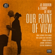 DIDDEREN, JO -& L'EQUIPE DE REVE- - OUR POINT OF VIEW
