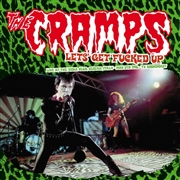 CRAMPS - LET'S GET FUCKED UP (2LP)