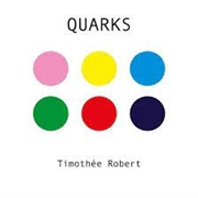 ROBERT, TIMOTHEE - QUARKS