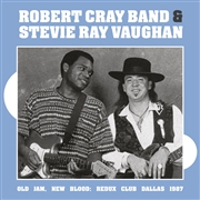 CRAY, ROBERT -BAND- -WITH STEVIE RAY VAUGHAN- - OLD JAM, NEW BLOOD: REDUX CLUB DALLAS 1987 (2LP)