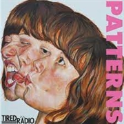 TIRED RADIO - PATTERNS