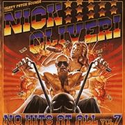 OLIVERI, NICK - (BLACK) N.O. HITS AT ALL, VOL. 7
