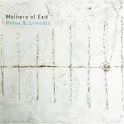 PRINS & SIMONIS - MOTHERS OF EXIT