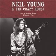 YOUNG, NEIL -& CRAZY HORSE- - LIVE IN NAGOYA, JAPAN, 3RD MARCH 1976 (2LP)