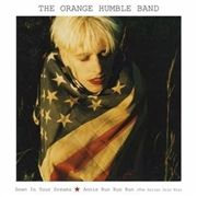 ORANGE HUMBLE BAND - DOWN IN YOUR DREAMS/ANNIE RUN RUN RUN (GUITAR SOLO MIX)