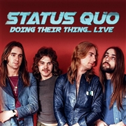 STATUS QUO - DOING THEIR THING. LIVE